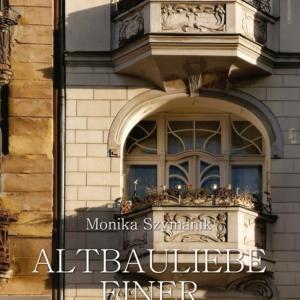 """Buchcover von """"Altbauliebe einer Stettinerin"""" (Vorderseite)"""